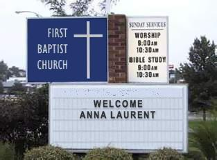 an image of a church sermon announcment sign saying WELCOME ANNA LAURENT